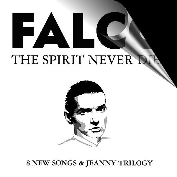 Falco - Spirit never dies